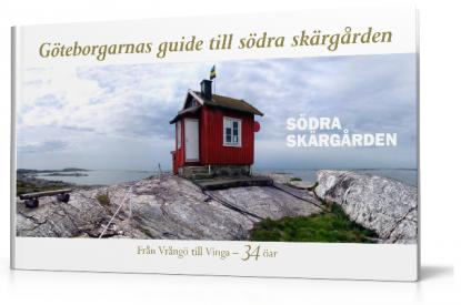 Göteborgarnas guide till södra skärgården, från Vrång till Vinga.